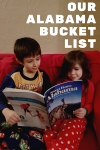 Our Alabama Bucket List